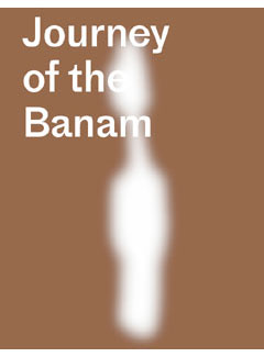 Journey of the Banam