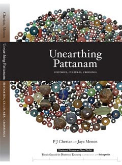 Unearthing Pattanam - Histories, Cultures, Crossings